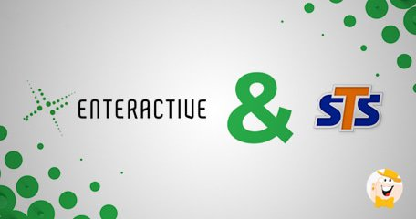 STS与Enteractive Platform启动合作协议