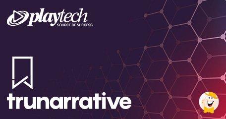 Playtech和TruNarrative联手为行业提供全球合规平台